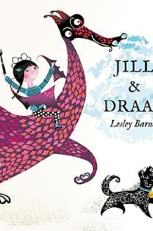 Jill & Draak – Lesley Barnes