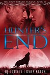 Hunter's End: Book III of the Moon Forged