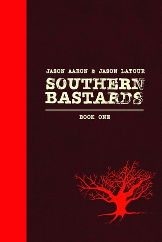Southern Bastards: Book One