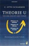 Theorie U: Von der Zukunft her führen
