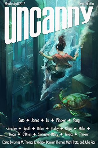 Uncanny Magazine Issue 15: March/April 2017