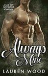 Always Mine: A Bad Boy Next Door Romance