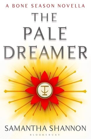 The Pale Dreamer (The Bone Season, #0.5)