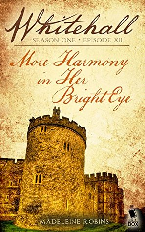 More Harmony in Her Bright Eye (Whitehall Season 1)
