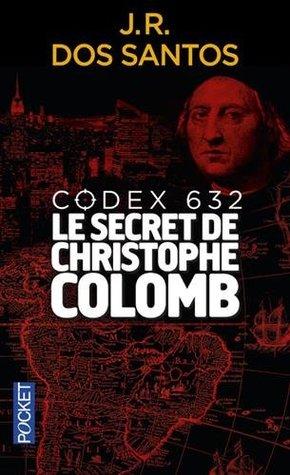 Codex 632 : Le secret de Christophe Colomb