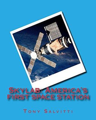 Skylab: America's first spacestation