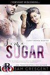 Some Sugar (Curvy Women Wanted Book 3)