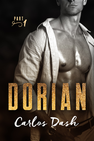 BOOK BLITZ:  Dorian by Carlos Dash