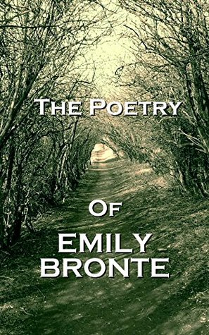 The Poetry Of Emily Jane Bronte