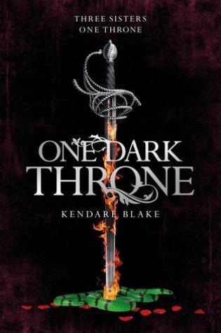One Dark Throne (Three Dark Crowns #2) – Kendare Blake