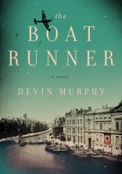 The Boat Runner Book by Devin Murphy