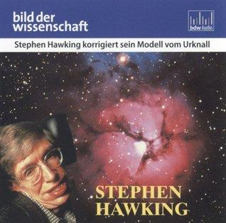 Stephen Hawking Korrigiert Sein Modell Vom Urknall