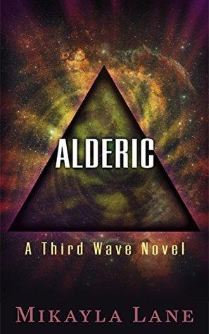 Alderic (Third Wave, #1)