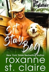 Sit...Stay...Beg (The Dogfather, #1) Book