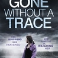 Review: Gone Without a Trace @MaryTorjussen @headlinepg  @KBBooks @millieseaward #GoneWithoutATrace #Paperpack #ReleaseDay