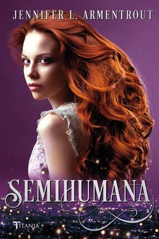 Semihumana (Cazadora de hadas, #2)