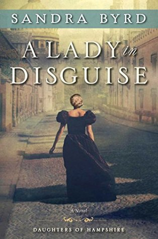 Image result for A Lady in Disguise by Sandra Byrd