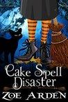 Cake Spell Disaster