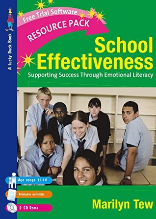 School Effectiveness: Supporting Student Success Through Emotional Literacy (Lucky Duck Books)