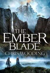 The Ember Blade (The Darkwater Legacy #1) Book