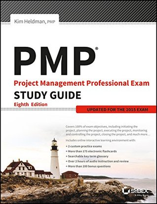Pmp: Project Management Professional Exam Study Guide, 8Ed: Updated For The 2015 Exam