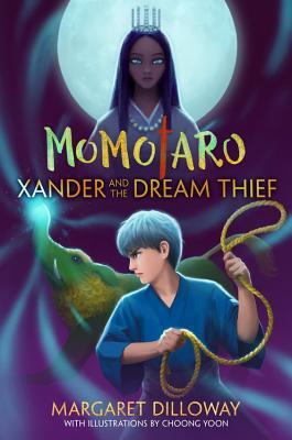 Xander and the Dream Thief (Momotaro, #2)