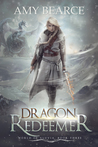 Dragon Redeemer (World of Aluvia, #3)