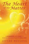 The Heart of the Matter by Joffre McClung