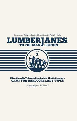Lumberjanes: To the Max Edition, Vol. 3