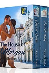 The House of Morgan: Books 1 - 3 Book