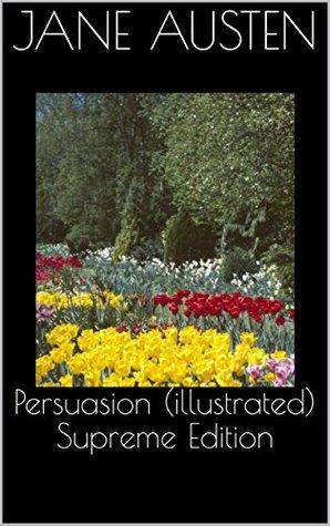 Persuasion (illustrated) Supreme Edition