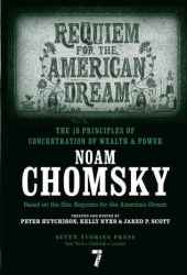 Requiem for the American Dream: The 10 Principles of Concentration of Wealth & Power Book
