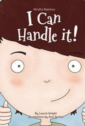 I Can Handle It (Mindful Mantras, #1) Book
