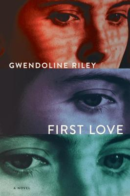 Image result for first love gwendoline riley