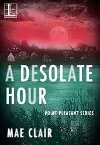 A Desolate Hour (Point Pleasant, #3)
