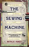 The Sewing Machine by Natalie Fergie
