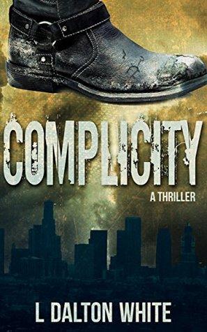Complicity: A Thriller
