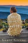 The Memory of Butterflies by Grace Greene
