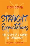 Straight Expectations: The Story of a Family in Transition
