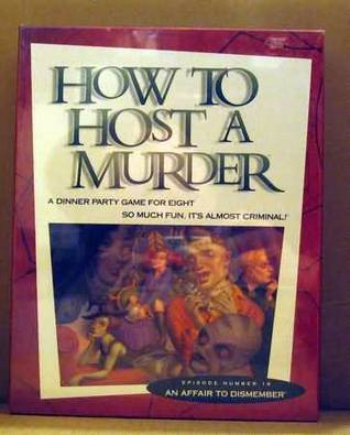 An Affair to Dismember (How to Host a Murder, #16)