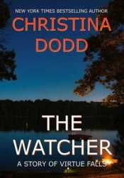 The Watcher (Virtue Falls #3.5) Book by Christina Dodd