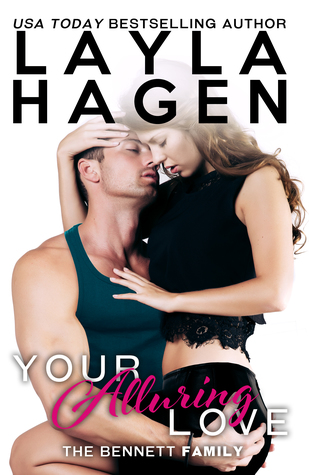 BLOG TOUR:  Your Alluring Love by Layla Hagen