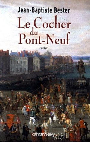 Le Cocher du Pont Neuf