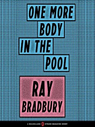 One More Body in the Pool