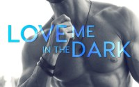 RELEASE BLITZ:  Love Me in the Dark by Mia Asher