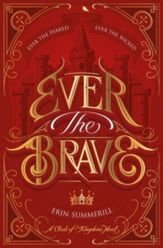 Ever the Brave (A Clash of Kingdoms #2)