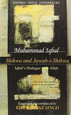 Shikwa and Jawab-i-Shikwa: Iqbal's Dialogue with Allah