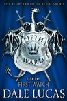 First Watch (The Fifth Ward #1)