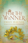 For the Winner by Emily Hauser