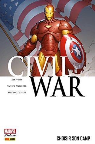 Civil War Tome 5: Choisir son camp